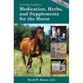Medications, Herbs and Supplements for the Horse